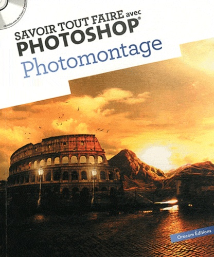 Oracom Editions - Photomontage. 1 Cédérom