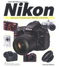 Oracom Editions - Savoir tout faire avec mon appareil Nikon.