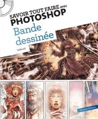 Oracom Editions - Savoir tout faire avec Photoshop - Bande dessinée. 1 Cédérom