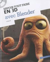 Oracom Editions - Savoir tout faire en 3D avec Blender. 1 Cédérom