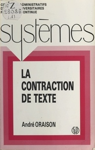 Oraison - La Contraction de texte.