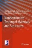Oral Büyüköztürk et Mehmet Ali Tasdemir - Nondestructive Testing of Materials and Structures.