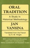 Oral Tradition: A Study in Historical Methodology.