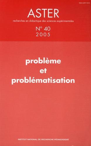 ORANGE CHRISTIAN - Aster N° 40 : Problème et problématisation.