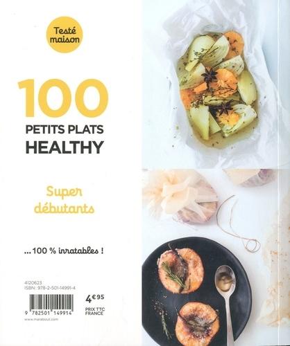 100 recettes healthy. Super débutant
