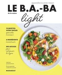 Orathay Souksisavanh - Le B.A-B.A de la cuisine Light.