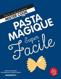 Pasta magique super facile - Orathay Souksisavanh |