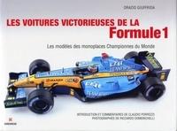 Orazio Giuffrida - Les voitures victorieuses de la Formule 1 - Les modèles des monopostes championnes du monde.