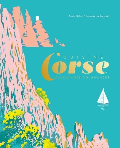 Corse  : escapades gourmandes