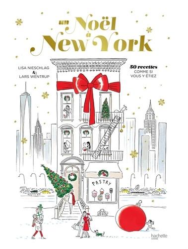 Un Noël à New York  : des recettes et des histoires