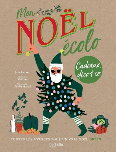 Un Noël écolo  : Cadeaux, déco & Co, toutes les astuces pour un vrai Noël green