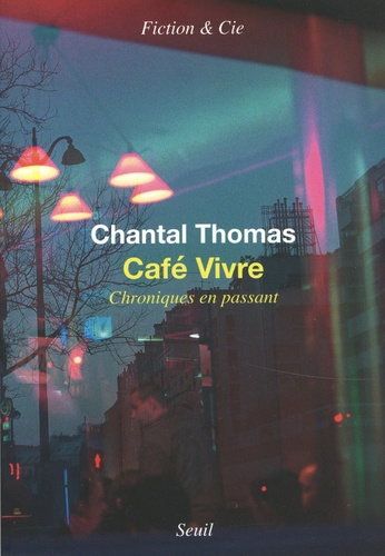 Café vivre  : chroniques en passant