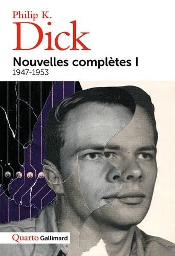 Nouvelles complètes  : Tome 1, 1947-1953