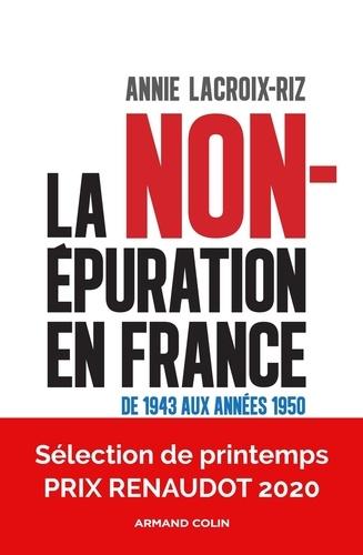 La non-épuration en France  : de 1943 aux années 1950