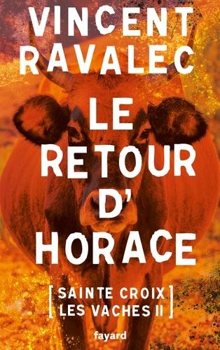 Sainte-Croix-les-Vaches  v.2 , le retour d'Horace
