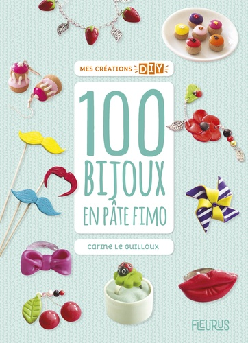 100 bijoux en pâte Fimo