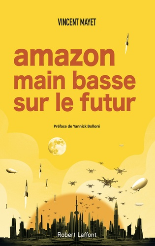 Amazon  : Main basse sur le futur