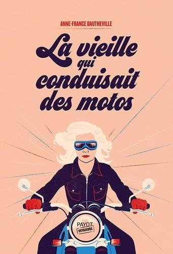 La vieille qui conduisait des motos