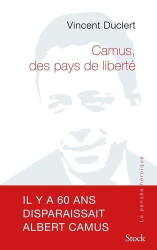 Albert Camus, des pays de liberté