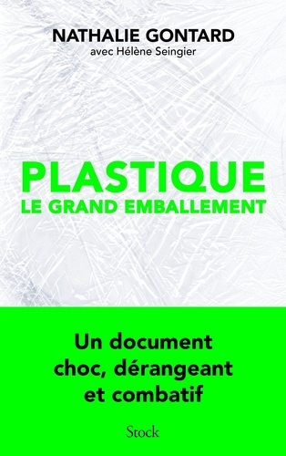 Plastique : le grand emballement