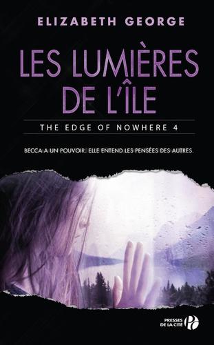 The edge of nowhere  v.4 , Les lumières de l'île