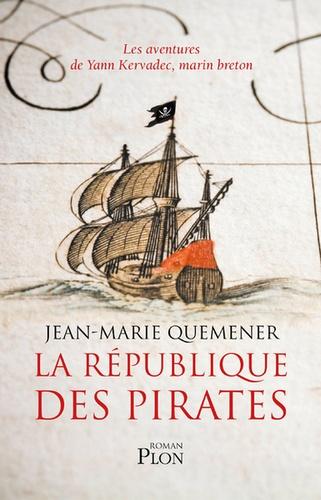 La république des pirates  : A frères et à sang