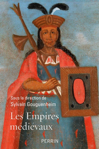 Les empires médievaux