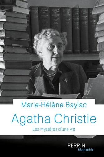 Agatha Christie  : Les mystères d'une vie