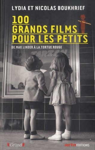 100 grands films pour les petits  : De Max Linder à La tortue rouge