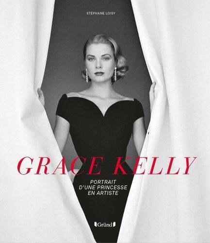 Grace Kelly  : Portrait d'une princesse en artiste