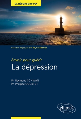 La dépression  : savoir pour guérir