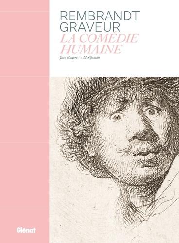 Rembrandt graveur  : La comédie humaine