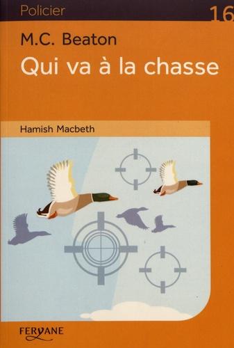 Qui va à la chasse  : Hamish Macbeth