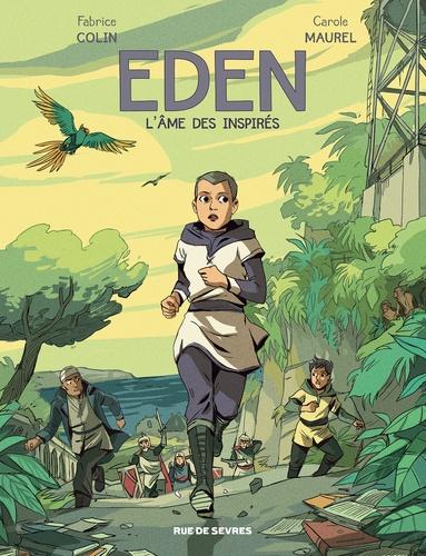 Eden  v.2 , L'âme des inspirés