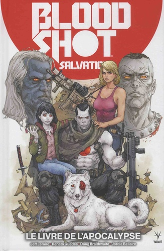 BloodShot Salvation  v.2 , Le livre de l'Apocalypse