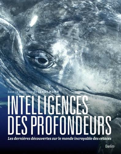 Intelligences des profondeurs  : Dans la tête des baleines, dauphins et marsouins