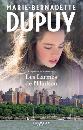 L'orpheline de Manhattan  v.3 , les larmes de l'Hudson