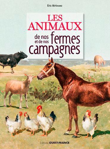 Les animaux de nos fermes et de nos campagnes