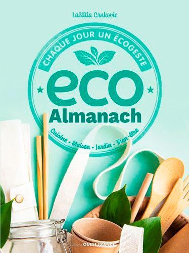 Eco almanach  : Chaque jour un écogeste