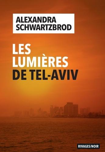 Les lumières de Tel-Aviv
