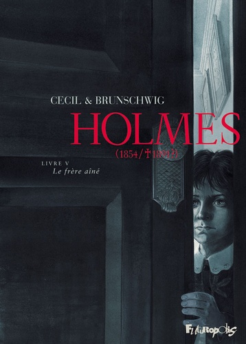 Holmes (1854/1891 ?)  v.5 , Le frère aîné