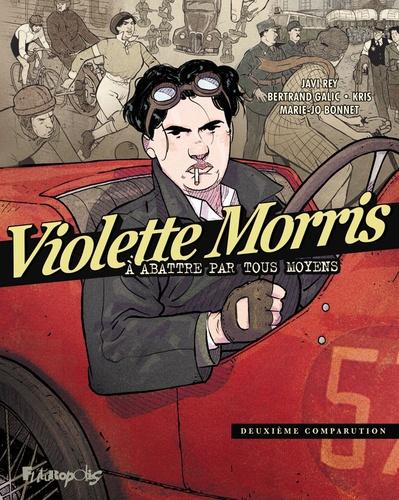 Violette Morris à abattre par tous les moyens  v.2 , Deuxième comparution