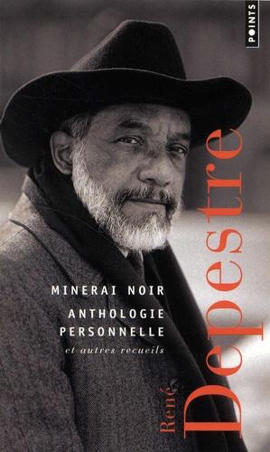 Minerai noir  : Anthologie personnelle et autres recueils