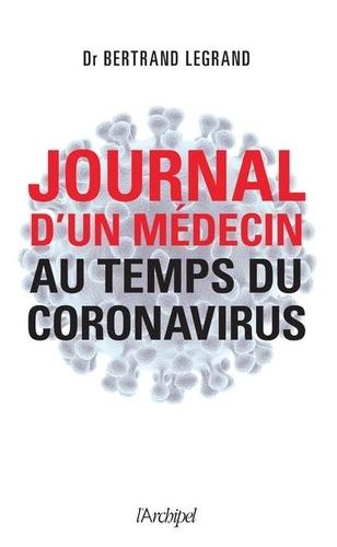 Journal d'un médecin au temps du coronavirus