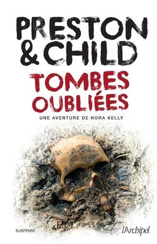 Tombes oubliées  : une aventure de Nora Kelly