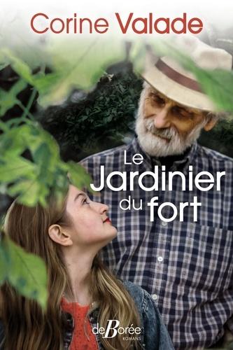 Le jardinier du fort