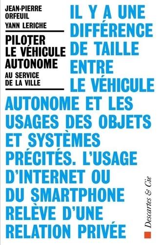 Piloter le véhicule autonome  : Au service de la ville