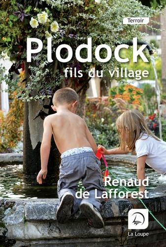 Plodock, fils du village