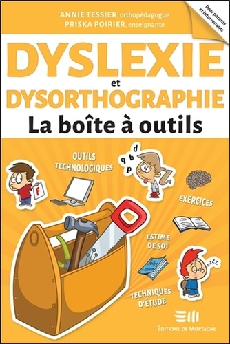 Dyslexie et dysorthographie : la boîte à outils