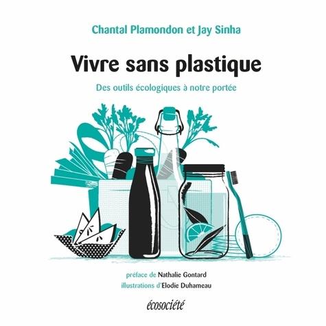Vivre sans plastique  : des outils écologiques à notre portée